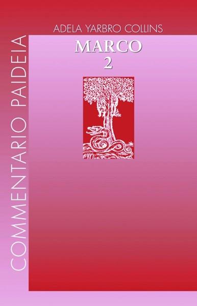 Vangelo di Marco Vol. II (Brossura)
