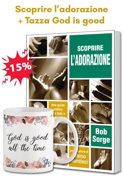 Pacchetto regalo Scoprire l'adorazione + Tazza God is good (Brossura)