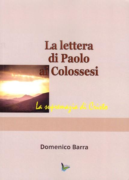La lettera di Paolo ai Colossesi (Brossura)