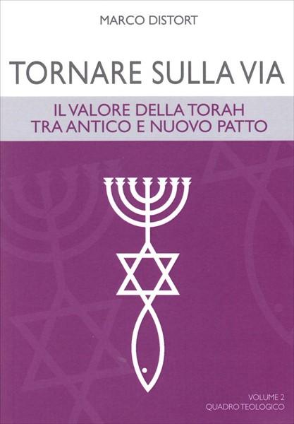 Tornare sulla via Volume 2 Quadro teologico (Brossura)