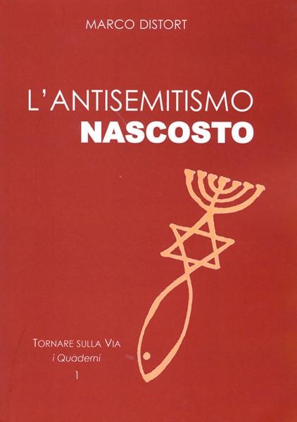 L'antisemitismo nascosto (Brossura)