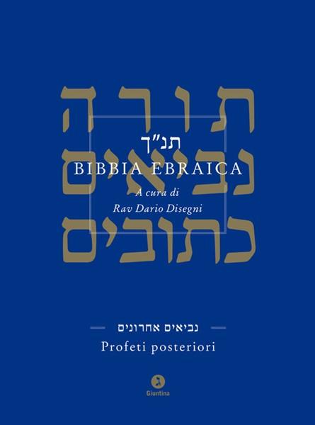 Bibbia Ebraica - Profeti posteriori (Copertina rigida)