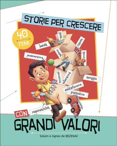Storie per crescere con grandi valori (Brossura)