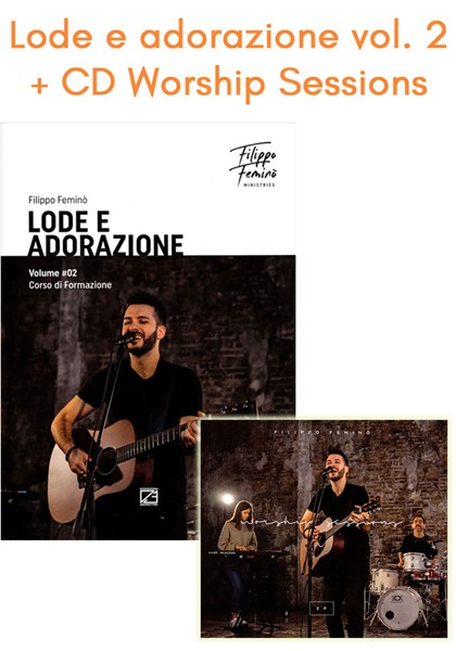 Lode e Adorazione Volume 2 + CD Worship sessions (Brossura) [CD + Libro]