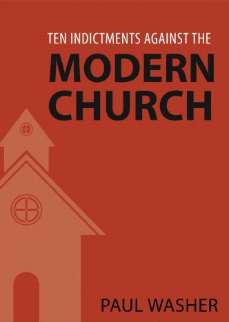 Ten indictments against the modern church (Brossura)