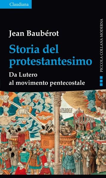 Storia del Protestantesimo (Brossura)