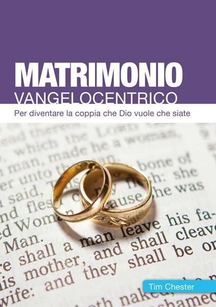 Matrimonio vangelocentrico (Brossura)