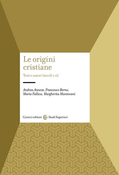 Le origini cristiane (Brossura)