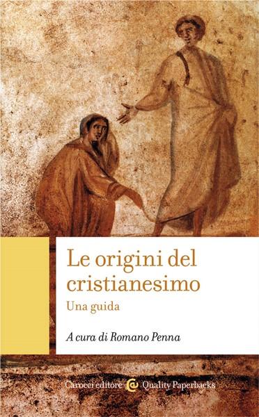 Le origini del cristianesimo (Brossura)