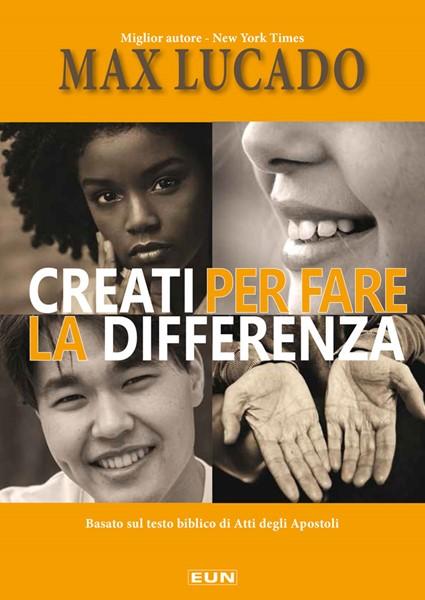 Creati per fare la differenza (Brossura)