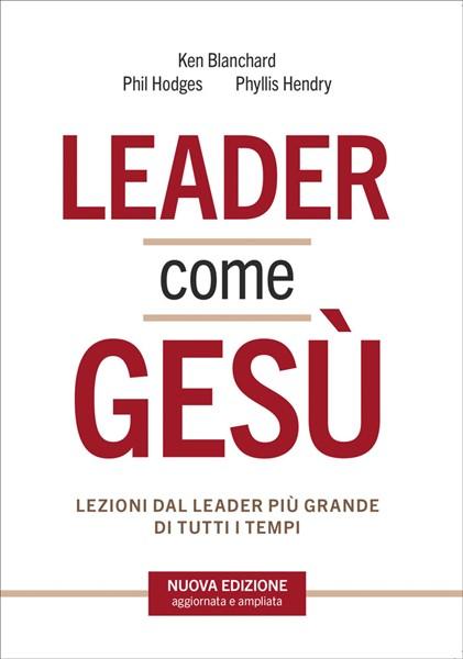 Leader come Gesù (Brossura)