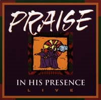 In His Presence -Live