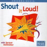 Shout it Loud!