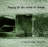 Praying for the Winds to Change