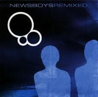 Newsboys Remixed