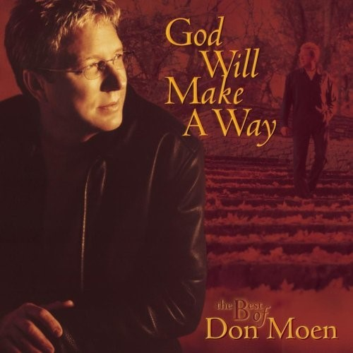 The Best of Don Moen - God Will Make a Way
