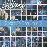 Platinum Collection Vol 2 - Shout to the Lord