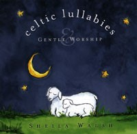 Celtic Lullabies and Gentle Worship