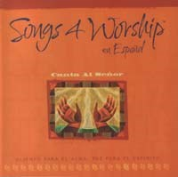 Songs 4 Worship Spagnolo - Canta al Senor