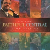 Zion Rejoice - Live from Faithful Central