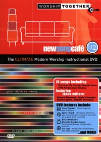 New Song Cafe, vol 2 - The Ultimate Modern Worship Instructional DVD