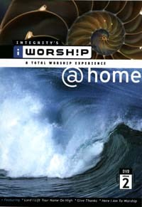 IWorship @ Home - Vol 2