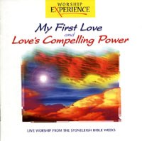 My First Love/Love's Compelling Power