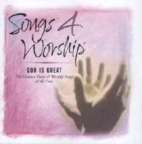 Songs 4 Worship - God Is Great