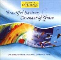Beautiful Saviour / Covenant of Grace