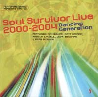 Soul Survivor Live 2000-2004 - Dancing Generation