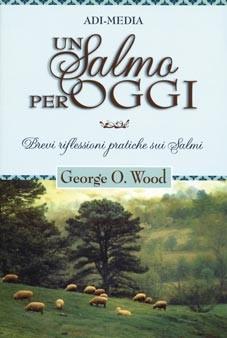 Un salmo per oggi - Brevi riflessioni pratiche sui Salmi (Brossura)
