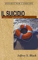 Il suicidio - Capire e intervenire (Spillato)