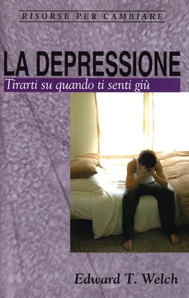 La depressione -Tirarti su quando ti senti giù (Spillato)