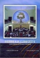 Bibbia e libertà - Otto secoli di storia valdese