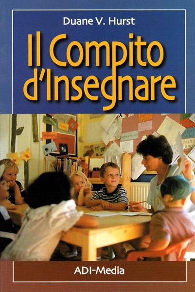 Il compito d'insegnare (Brossura)