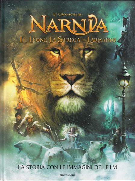Le cronache di Narnia - Il Leone, La strega e L'armadio - La storia con le immagini del film (Copertina rigida)