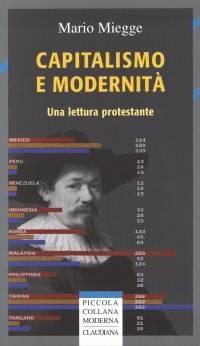 Capitalismo e modernità - Una lettura protestante (Brossura)