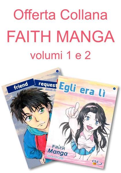 Offerta - I due volumi della collana Faith Manga (Brossura)