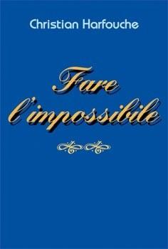 Fare l'impossibile (Spillato)