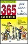 365 giochi per casa e scuola (Brossura)