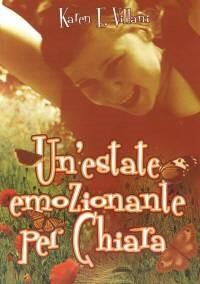 Un'estate emozionante per Chiara (Brossura)