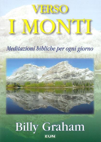 Verso i monti - Meditazioni bibliche per ogni giorno (Brossura)