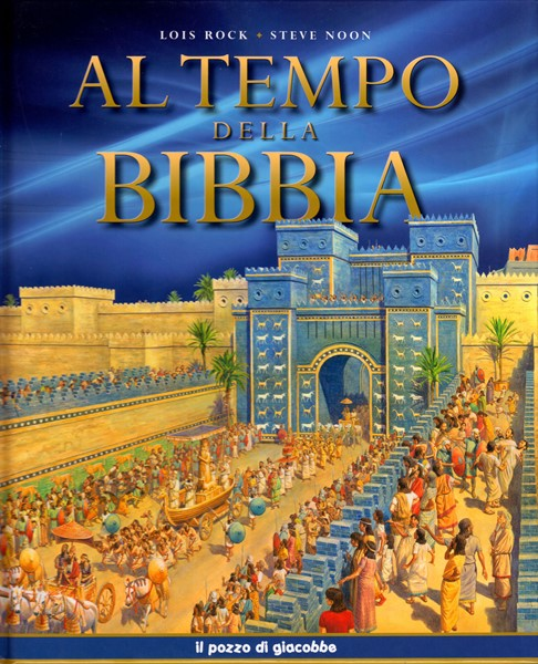 Al tempo della Bibbia (Copertina rigida)