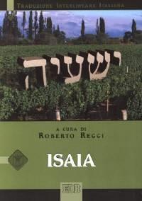 Isaia (Traduzione Interlineare Ebraico-Italiano) (Brossura)