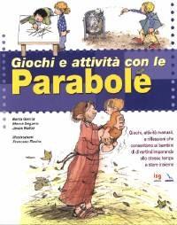 Giochi e attività con le Parabole (Brossura)