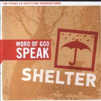 The power of Scripture through songs - Shelter
