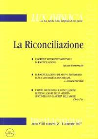 La riconciliazione (Lux Biblica - n° 35) (Brossura)