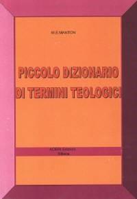 Piccolo dizionario di termini teologici (Brossura)