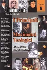 I principali movimenti teologici nella storia del cristianesimo (Spillato)