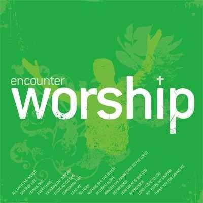 Encounter worship volume 1